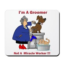 Not a miracle worker Mousepad