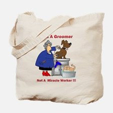 Not a miracle worker Tote Bag