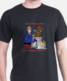 Not a miracle worker T-Shirt