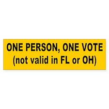 one vote... Bumper Bumper Sticker