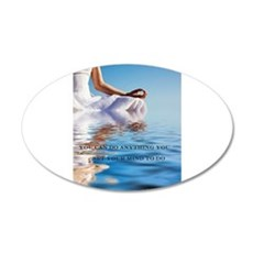You Can Do Anything Affirmati 22x14 Oval Wall Peel