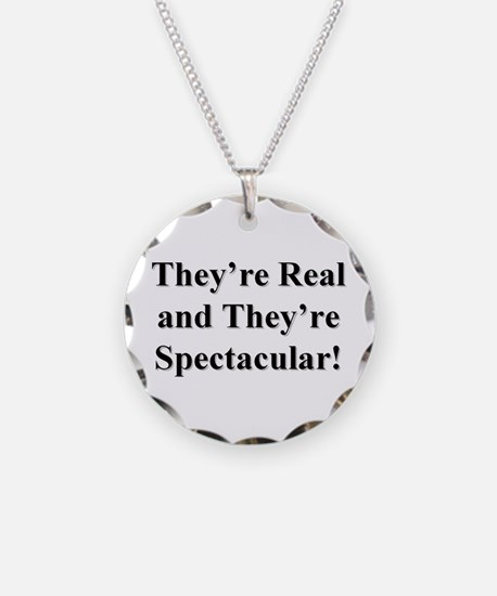 They're Real and They're Spec Necklace