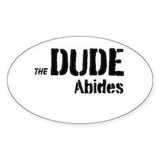 Dude Abides Bumper Stickers