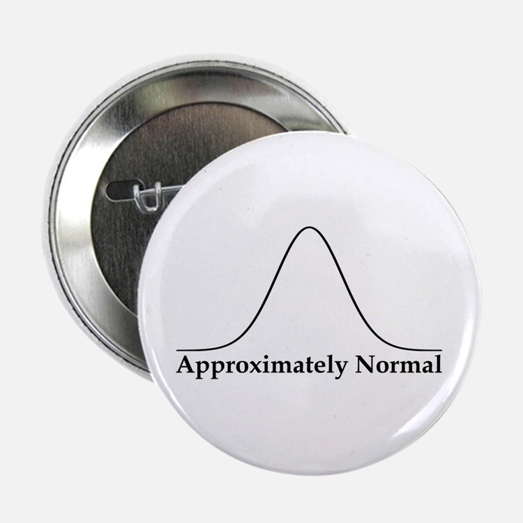 """Approximately Normal Statistics 2.25"""" Button"""