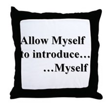 Allow Myself Throw Pillow