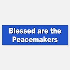 peacemakers... Bumper Bumper Bumper Sticker