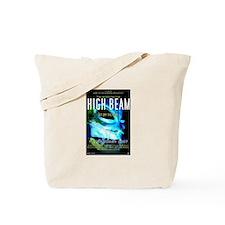 HIGH BEAM Tote Bag