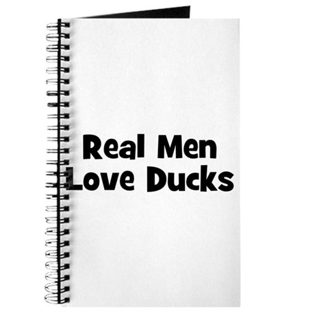 Real Men Love Ducks Journal