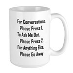 To Ask Me Out, Please Press 2 Large Mug