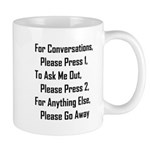 To Ask Me Out, Please Press 2 Mug