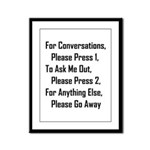 To Ask Me Out, Please Press 2 Framed Panel Print