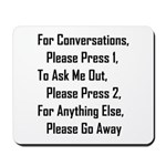 To Ask Me Out, Please Press 2 Mousepad