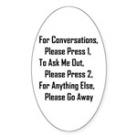 To Ask Me Out, Please Press 2 Sticker (Oval)