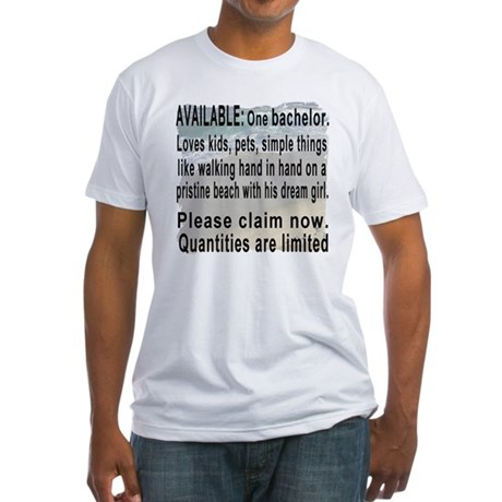 Single, but looking Fitted T-Shirt