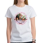 We're All Quite Mad Women's T-Shirt