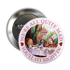 """We're All Quite Mad 2.25"""" Button (10 pack)"""