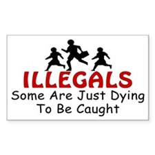 Minutemen Illegals Dying Rectangle Decal