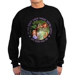 Any Path Will Do Sweatshirt