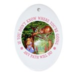 Any Path Will Do Ornament (Oval)