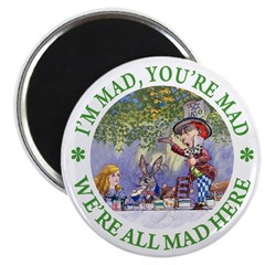 "We're All Mad Here 2.25"" Magnet (100 pack)"