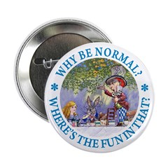 """Why Be Normal? 2.25"""" Button"""