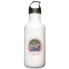 Why Be Normal? Water Bottle