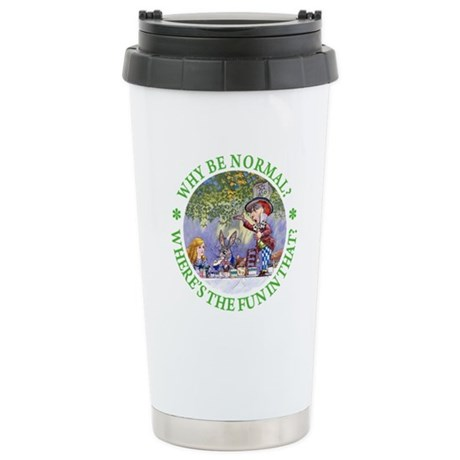 Why Be Normal? Stainless Steel Travel Mug