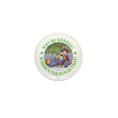 Why Be Normal? Mini Button (100 pack)