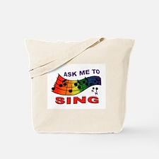 SING TO ME Tote Bag