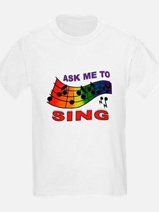 SING TO ME T-Shirt