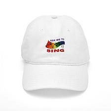 SING TO ME Baseball Cap