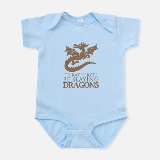 I'd Rathereth Be Slaying Drag Infant Bodysuit
