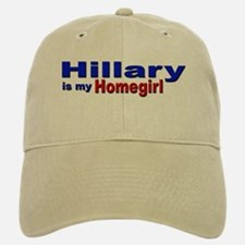 Hillary is my Homegirl Baseball Baseball Cap