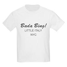 Bada Bing! Kids T-Shirt