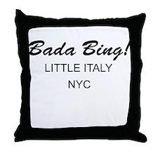 Bada Bing! Throw Pillow