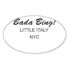 Bada Bing! Oval Decal