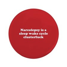 "Sleep Cycle Clusterfuck 3.5"" Button"