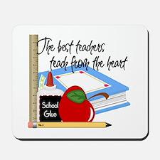 Teach From Heart Mousepad
