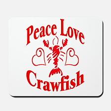 Peace Love Crawfish Mousepad