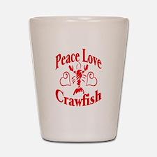 Peace Love Crawfish Shot Glass