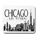 Chicago My Town Mousepad