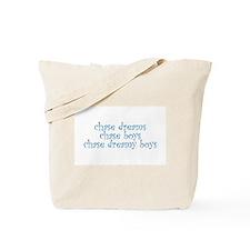 Chase Boys, Chase Dreams, Cha Tote Bag