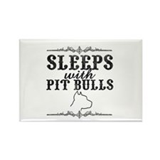 Sleeps with Pit Bulls Rectangle Magnet