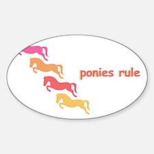 ponies rule (multi) Oval Decal