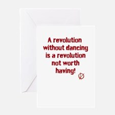 Revolutions are for Dancing Greeting Card