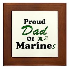 Proud Dad 2 Marines Framed Tile