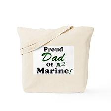 Proud Dad 2 Marines Tote Bag
