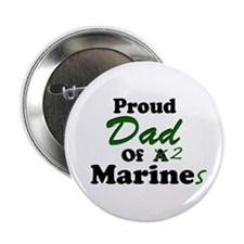 Proud Dad 2 Marines Button