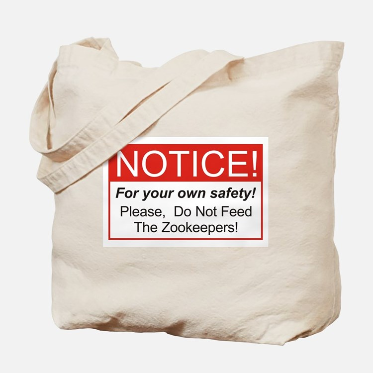 Notice / Zookeepers Tote Bag
