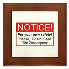 Notice / Zookeepers Framed Tile